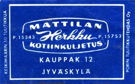 Mattilan Herkku. Tulitikkurasian etiketti 1960-luvulta. Jussi Jäppisen kokoelma.