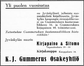 Gummeruksen kirjapainon, sitomon ja kirjakaupan ilmoitus. Jyväskylän 100-vuotisjuhlamessut -julkaisu 1937.