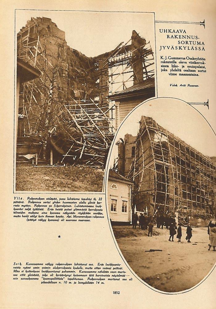 Uhkaava rakennussortuma Jyväskylässä. Suomen Kuvalehti lokakuu 1928