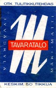 Tavaratalo Mäki-Matti. Tulitikkurasian kansi 1960-luvulta. Jussi Jäppisen kokoelma.